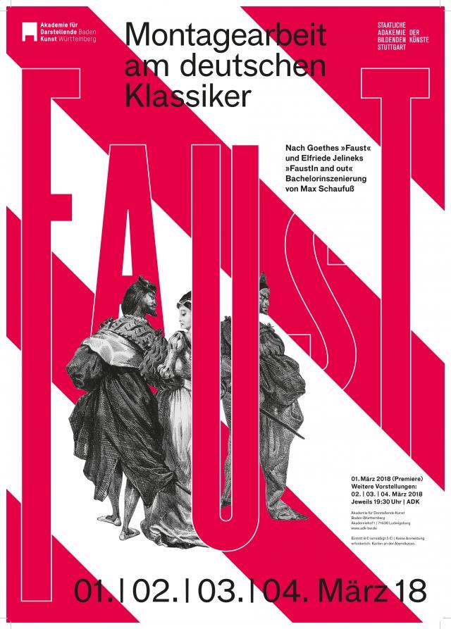 Akademie für Darstellende Kunst Baden-Württemberg - Faust. Montagearbeit am deutschen Klassiker